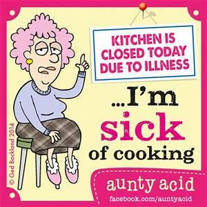Aunty Acid On H... Sick Room Quotes