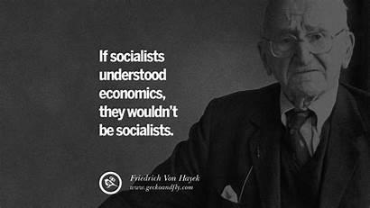 Socialism Quotes Anti Healthcare Economics Hayek Socialists