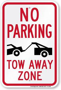 no parking tow away zone sign sku k 1939 With no parking signs template