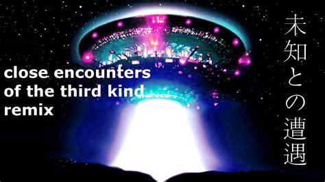close encounters of the third kind music remix『映画』未知との遭遇
