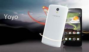 Oppo Yoyo  Quad-core Android Smartphone With Hot Knot Feature