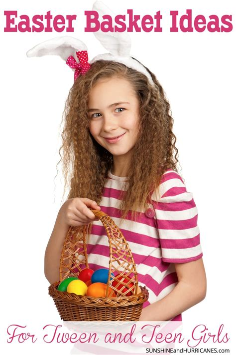 Easter Basket Ideas For Tweens And Teens