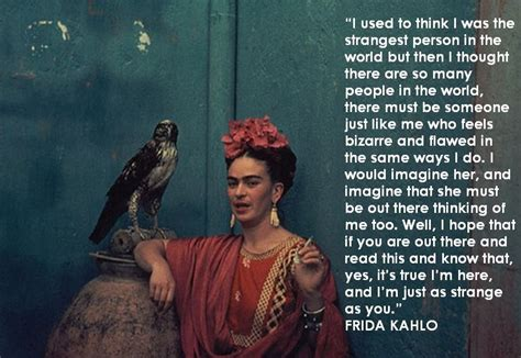 Frida Kahlo Quotes About Women Quotesgram. Family Kinship Quotes. Best Friend Quotes Funny Cute. Fashion Retail Quotes. Marriage Quotes Bad. Victorian Marriage Quotes. Work Lazy Quotes. Cute Quotes Names. Funny Quotes Pictures