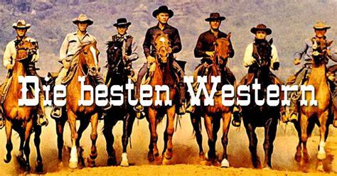 Die Besten Western Aller Zeiten Von Moviejones