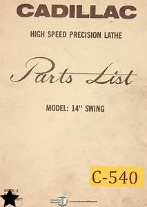 Cadillac 14 U0026quot   Precision Lathe  Parts List And Electrical