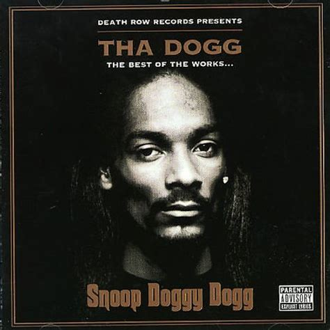 Best Of Snoop Dogg Tha Dogg Best Of The Works Snoop Dogg Songs Reviews