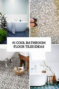 41 cool bathroom floor tiles ideas you should try digsdigs for The ingenious ideas for bathroom flooring