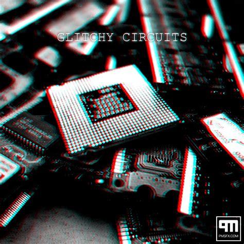 Glitchy Circuits Glitch Sound Effects Library
