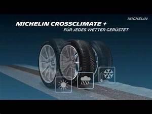 Michelin Crossclimate : michelin crossclimate deutsch youtube ~ Medecine-chirurgie-esthetiques.com Avis de Voitures