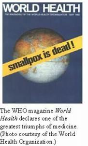 Smallpox: Historical Review of a Potential Bioterrorist Tool Smallpox Vaccine