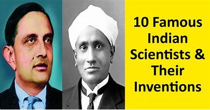 Scientists Indian Science Technology Country Changed Face