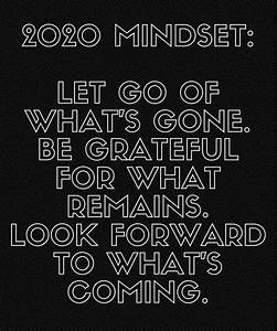 The 2020 Mindset  Let Go - Be Grateful