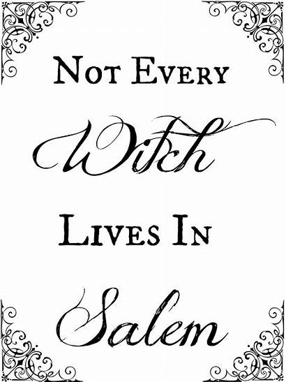 Halloween Printables Quotes Witches Salem Printable Signs