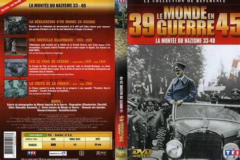 la montee du nazisme jaquette dvd de le monde en guerre la mont 233 e du nazisme cin 233 ma