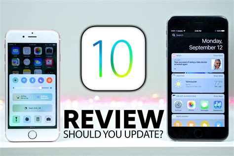 iphone should i get ios 10 review should you update