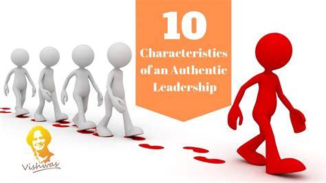 characteristics   authentic leadership youtube