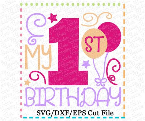 Download 2,855 svg stock illustrations, vectors & clipart for free or amazingly low rates! My 1st Birthday Girl SVG DXF EPS - Creative Appliques