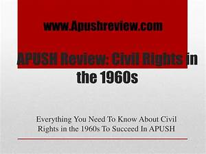 PPT APUSH Review Civil Rights in the 1960s PowerPoint Presentation ID2230503