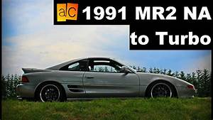 1991 Mr2 Na To Jdm Turbo Conversion Teaser