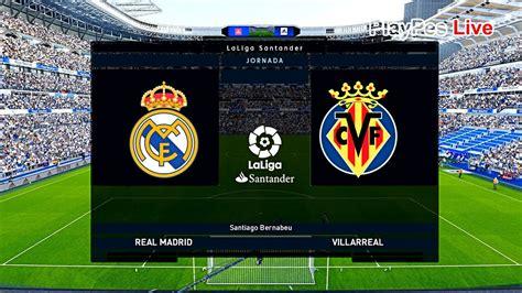 PES 2020 - Real Madrid vs Villarreal - Full Match & Goals ...