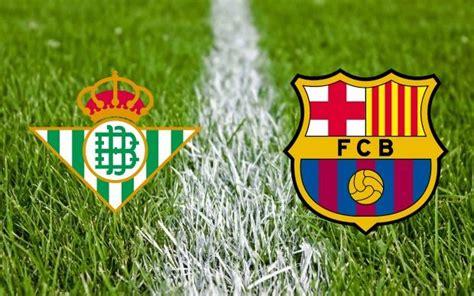 Ver Betis vs Barcelona EN VIVO Liga BBVA Jornada 36 Sábado ...