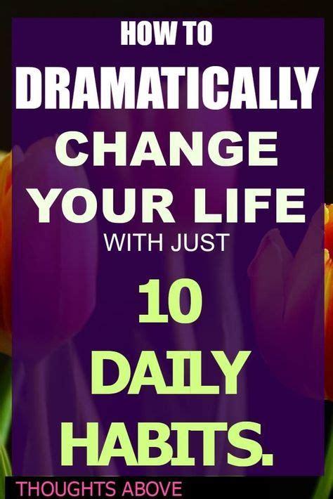 improve  life start   daily habits