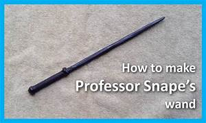 How to make Professor Snape's wand from Harry Potter ...
