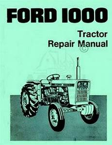 Ford 1000 Tractor Service Repair Shop Manual
