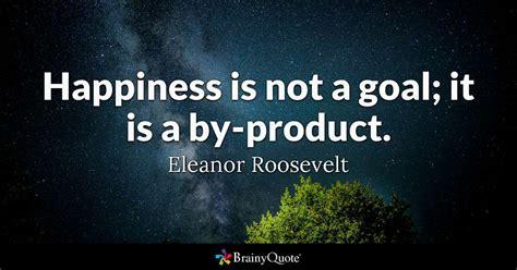 happiness    goal     product eleanor