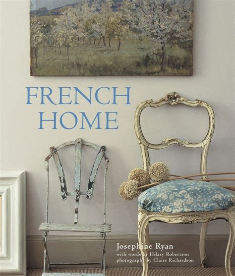 French Home - Ryland Peters & Small and CICO Books ...