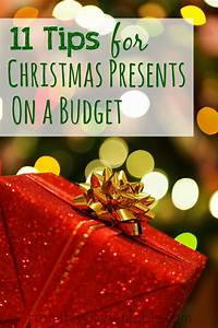 11 Tips For Christmas Presents On A Budget From This