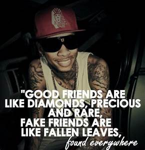 rapper, tyga, quotes, sayings, about friendship