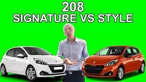 Peugeot 208 Signature : la 208 signature vs 208 style la quelle choisir les tutos de berbiguier youtube ~ Medecine-chirurgie-esthetiques.com Avis de Voitures