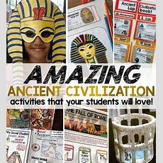Ancient Civilization Activities Your Students Will Love!  Student Savvy
