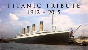 Titanic Tribute 1912 - 2015