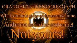 Orange Lantern Corps Oath by Pattyw99 on DeviantArt