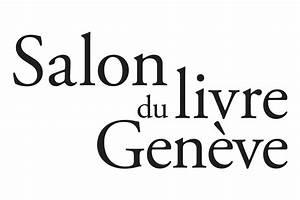 Salon De Geneve 2018 Prix : 10 romans en lice pour le prix du public du salon de gen ve 2018 livres hebdo ~ Medecine-chirurgie-esthetiques.com Avis de Voitures