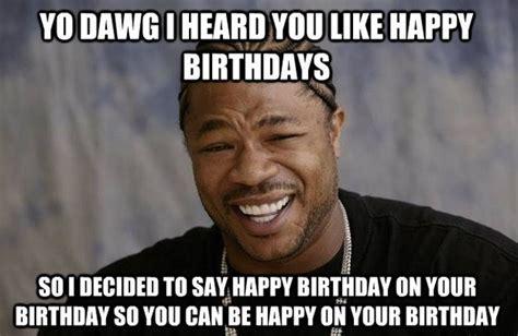 Funny Happy Bday Meme - happy birthday meme happy birthday images funny