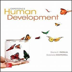 Experience Human Development 13th Edition By Papalia And