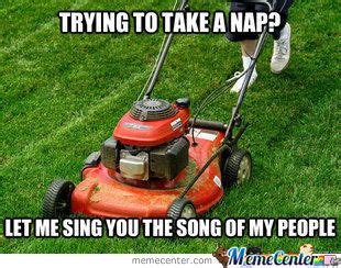 Lawn Mower Meme - self worth tutordoctorwny01