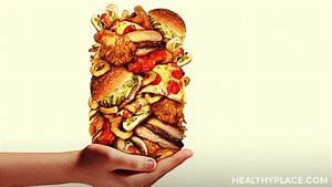 Binge Eating Disorder Stories: Overcoming Overeating - HealthyPlace Binge Eating Disorder