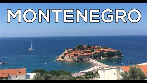 Montenegro Trip Summer 2016 Youtube