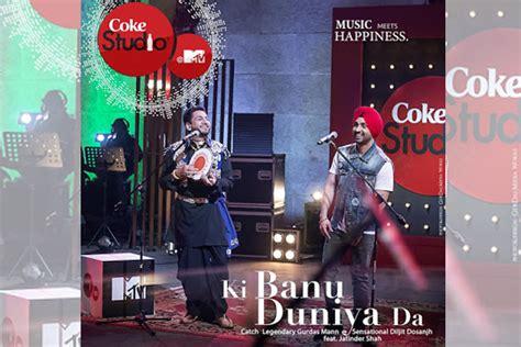 Mtv Coke Studio's 'ki Banu Duniya Da' To Hit One Million