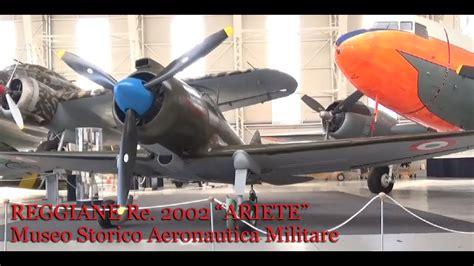 Ufficio Storico Aeronautica Militare Reggiane Re 2002 Ariete Museo Storico Aeronautica