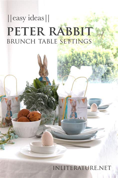 easy peter rabbit brunch table setting ideas  literature