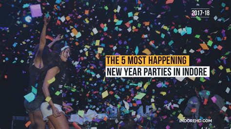 Best New Year Parties In Indore 2018
