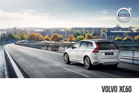Orange County Volvo by 2016 Volvo Xc60 Brochure Orange County Volvo