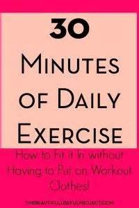 How to fit in 30 minutes of daily exercise without having ...