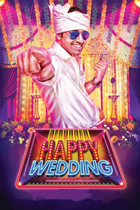 happy wedding  cast crew