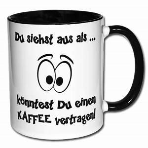 Kaffee Hilft Gegen Alles : bedruckte tasse du siehst aus als k nntest du einen kaffee vertragen ~ A.2002-acura-tl-radio.info Haus und Dekorationen